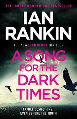 £3.59 • Buy A Song For The Dark Times: The Brand New Must-Read Rebus Thril... By Rankin, Ian