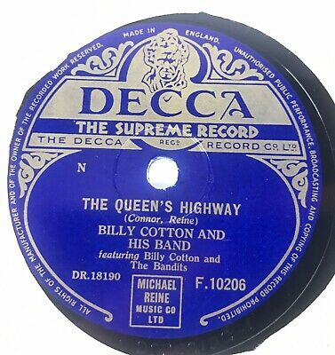 Billy Cotton And His Band  - The Queen's Highway - 78 Rpm Gramophone Record • 3.99£