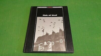 Fists Of Steel The Third Reich Time Life Hardback • 2.95£