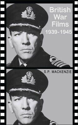 British War Films, 1939-1945: The Cinema And The Services By S. P Mackenzie • 10.19£