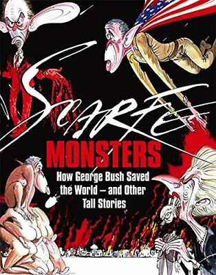 £9.81 • Buy Gerald Scarfe - MONSTERS - Political Cartoons - NEW AND SEALED HARDBACK ART BOOK