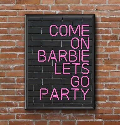 Inspirational Motivational Neon Lights Effect Barbie Quote A4 Poster Print Wall • 4.39£
