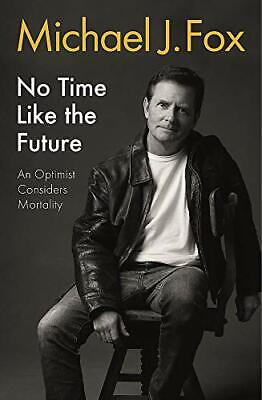 £4.99 • Buy No Time Like The Future: An Optimist Considers Mortality By Fox, Michael J Book