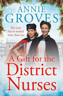 £2.58 • Buy The District Nurses: A Gift For The District Nurses By Annie Groves (Paperback