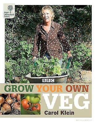 Grow Your Own Veg (Rhs) By Carol Klein,Royal Horticultural Society • 0.99£
