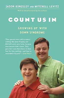 Count Us In: Growing Up With Down Syndrome (A Harvest Book) By Kingsley, Jason • 13.99£