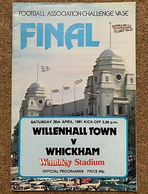 WHICKHAM V WILLENHALL TOWN 1981 FA VASE FINAL FOOTBALL PROGRAMME Wembley Stadium • 1.50£