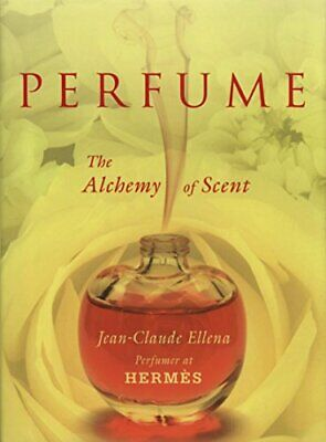 PERFUME By Ellena, Jean-Claude Book The Cheap Fast Free Post • 40.99£