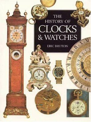 The Illustrated History Of Clocks And Watches By Bruton, Eric Paperback Book The • 13.99£