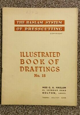 HASLAM SYSTEM OF DRESSCUTTING. BOOK OF DRAFTINGS. No 18 • 12.99£