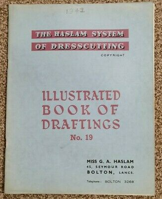 HASLAM SYSTEM OF DRESSCUTTING. BOOK OF DRAFTINGS. No 19 • 12.99£