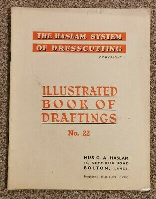 HASLAM SYSTEM OF DRESSCUTTING. BOOK OF DRAFTINGS. No 22 • 12.99£