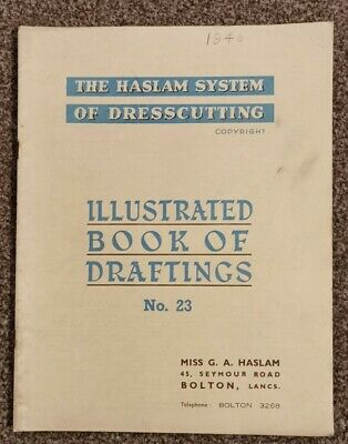 HASLAM SYSTEM OF DRESSCUTTING. BOOK OF DRAFTINGS. No 23 • 12.99£