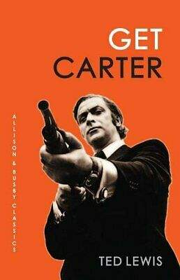 Get Carter (Allison & Busby Classics) By Ted Lewis Book The Cheap Fast Free Post • 6.99£