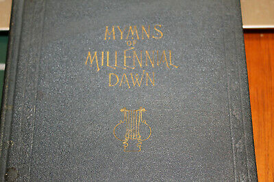 $449 • Buy 1926 HYMNS Of MILLENNIAL DAWN Watchtower Jehovah RUSSELL Beauty IBSA Songbook