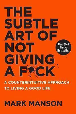 AU17 • Buy The Subtle Art Of Not Giving A F*Ck: A Counterintuitive Approach To Living A Go…