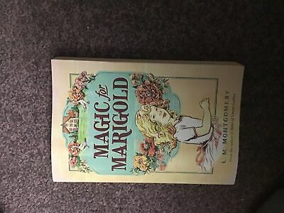 Magic For Marigold By L. M. Montgomery • 12£