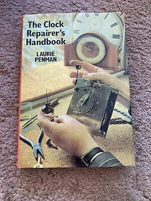 The Clock Repairer's Handbook By Penman, Laurie Hardback Book • 9.99£