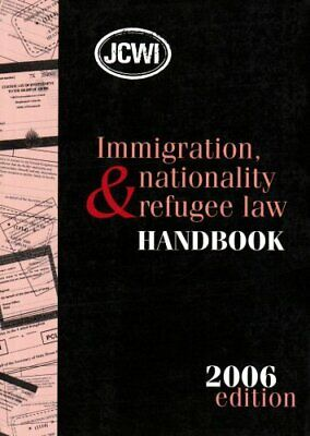 Immigration, Nationality And Refugee Law Handbook 2006 By Duran Seddon • 5.49£