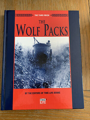 The Third Reich : The Wolf Pack By The Editors Of Time-life Books • 5.50£