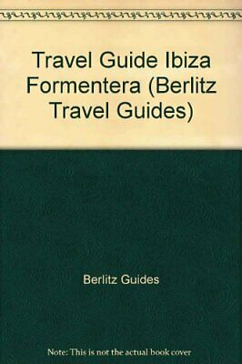 Berlitz Travel Guide To Ibiza And Formentera (Berlitz Travel Guides) By Berlitz • 2.80£