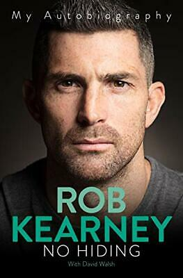 £6.49 • Buy No Hiding: My Autobiography By Rob Kearney Book The Cheap Fast Free Post