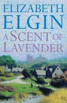 A Scent Of Lavender By Elgin, Elizabeth Paperback Book The Cheap Fast Free Post • 5.99£