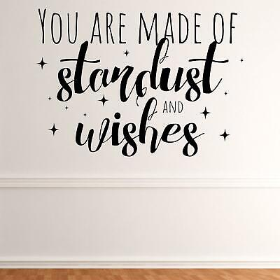 £10.90 • Buy You Are Made Of Stardust And Wishes Wall Sticker Decal Quote Fantasy Kids Vinyl
