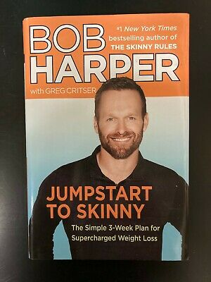 Jumpstart To Skinny By Bob Harper With Greg Critser  2013 Hardcover W Dust Cover • 0.71£