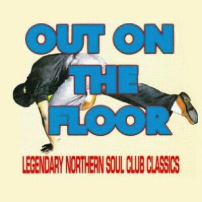 Out On The Floor - LEGENDARY NORTHERN SOUL CLUB CLASSICS CD - LN • 32.50£