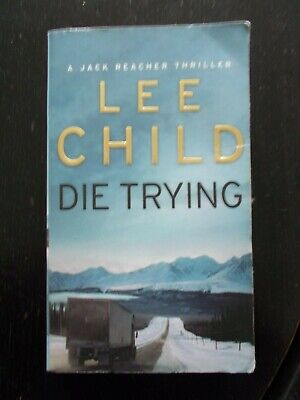 Die Trying, A Jack Reacher Thriller By Lee Child (paperback) • 0.99£
