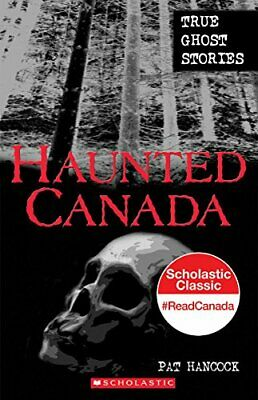 £6.49 • Buy Haunted Canada : True Ghost Stories By Pat-hancock Book The Cheap Fast Free Post
