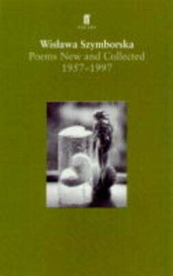 Poems, New And Collected (Faber Poetry) By Szymborska, Wislawa Paperback Book • 11.99£