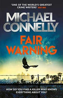 £3.10 • Buy Fair Warning: The Instant Number One Bestselling Thriller By Michael Connelly