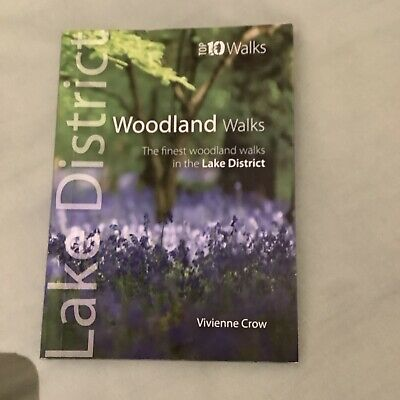 Woodland Walks: The Finest Woodland Walks In The Lake District By Vivienne Crow • 3£