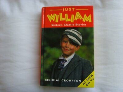 Just William-16 Classic Stories By Crompton, Richmal Hardback Book The Cheap • 4.99£
