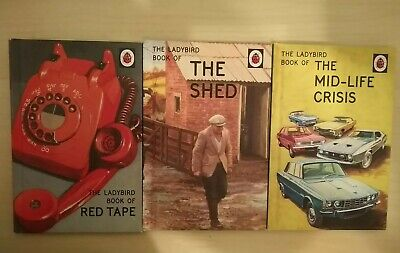 3 Ladybird Books For Grown Ups- Book Of The Mid Life Crisis, The Shed, Red Tape • 4.99£