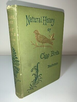 £40 • Buy Natural History Of Cage Birds J. M. Bechstein 1890 Hardback Animals Book