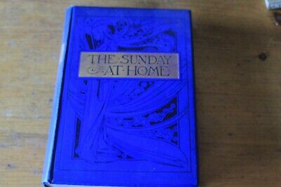 The Sunday At Home 1897-1898-- Lovely Book - Very Heavy  • 27.40£