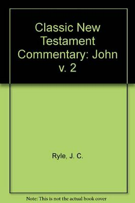 £2.69 • Buy Classic New Testament Commentary: John V. 2 By Ryle, J. C. Paperback Book The