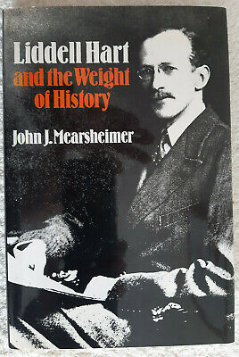 £12 • Buy Liddell Hart And The Weight Of History - John Mearsheimer - Hardback