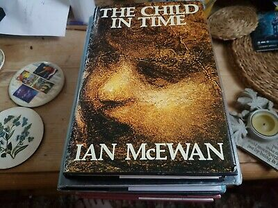 £65 • Buy The Child In Time Signed By Ian McEwan 1st / 1st 1987