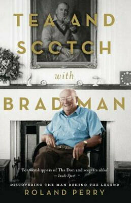 AU25.25 • Buy NEW Tea And Scotch With Bradman By Roland Perry Paperback Free Shipping
