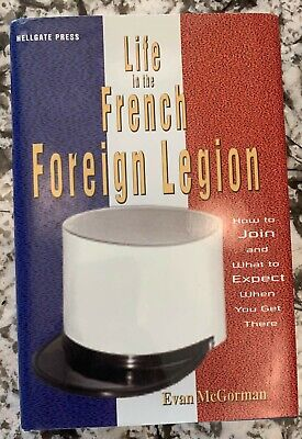 £9.21 • Buy Life In The French Foreign Legion By McGorman, Evan Hardback Book The Fast Free