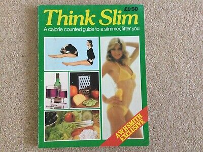 £8.99 • Buy Think Slim WH Smith Exclusive 1970s Vintage Book A Calorie Counted Guide...