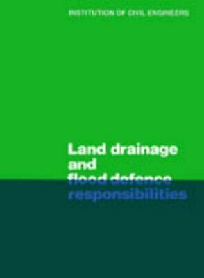 £5.99 • Buy Land Drainage And Flood Defence Responsibil... By Institution Of Civil Paperback