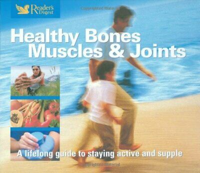 Healthy Bones, Muscles And Joints (Readers Digest... By Reader's Digest Hardback • 13.99£