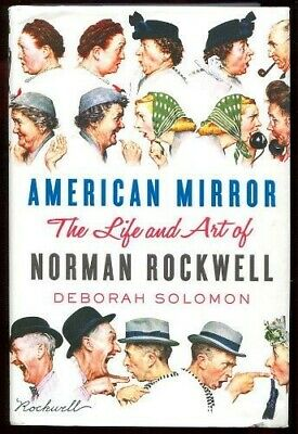 $ CDN22.55 • Buy SIGNED Solomon AMERICAN MIRROR Norman Rockwell Life & Art ILLUS HC/DJ 1st Ed