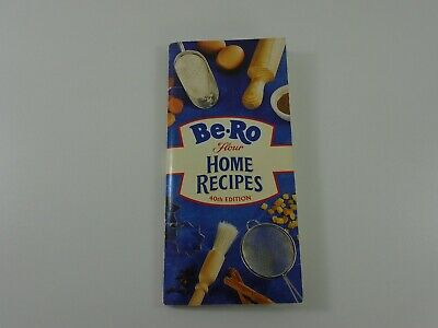 Be-Ro Flour Home Recipes - 40th Edition  • 9.99£