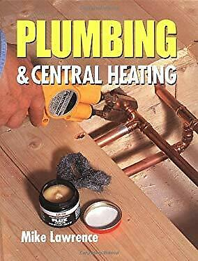 £4.60 • Buy Plumbing And Central Heating Hardcover Mike Lawrence